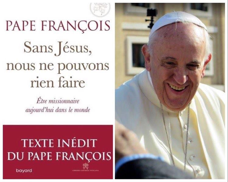 """""""Sans Jésus, nous ne pouvons rien faire"""" : quand François nous parle de la mission"""